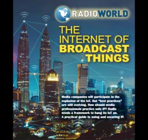 Internet of Broadcast Things Mar 2017 Radio World eBook