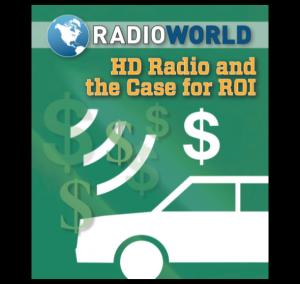 HD Radio ROI Case 2016 Radio World eBook