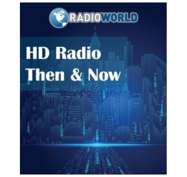 HD Radio Then and Now